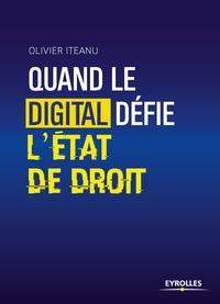 Quand le digital défie l'Etat de droit - Olivier Iteanu pdf epub