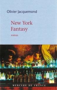 Olivier Jacquemond - New York Fantasy.