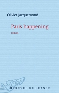 Olivier Jacquemond - Paris happening.