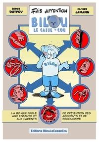 Olivier Jamann - Fais attention, Bilou le Casse-cou.