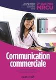 Olivier Januel et Lucas Sanz Ramos - Communication commerciale 2e Bac Pro MRCU.