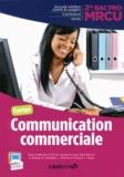 Olivier Januel et Lucas Sanz Ramos - Communication commerciale 2e Bac Pro MRCU - Corrigé.