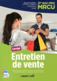 Olivier Januel et Lucas Sanz Ramos - Entretien de vente 2e Bac Pro MRCU - Corrigé.