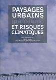 Olivier Jeudy et Yann Nussaume - Paysages urbains (parisiens) et risques climatiques.