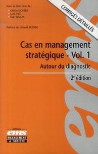 Olivier Joffre et Loïc Plé - Cas en management stratégique - Autour du diagnostic.