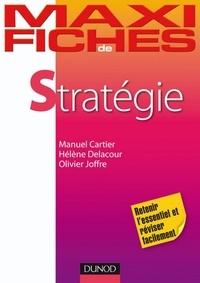 Olivier Joffre et Manuel Cartier - Maxi fiches de stratégie.