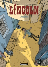 Olivier Jouvray et Jérôme Jouvray - Lincoln Tome 3 : Playground.