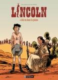 Olivier Jouvray et Jérôme Jouvray - Lincoln Tome 5 : Cul nu dans la plaine.