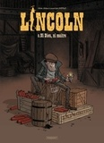 Olivier Jouvray - Lincoln Tome 9 : Ni Dieu, ni maître.