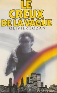 Olivier Jozan - Le Creux de la vague.