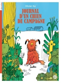 Olivier Ka - Journal d'un chien de campagne.