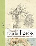 Olivier Ka - Lost in Laos - Chemins et déroutes, du Nord au sud du Laos.