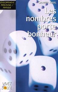 Les nombres porte-bonheur - Olivier Karl |