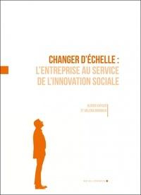 Changer déchelle - Lentreprise au service de linnovation sociale.pdf