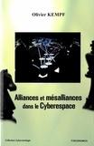 Olivier Kempf - Alliances et mésalliances dans le cyberespace.