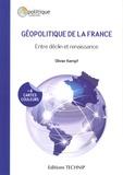 Olivier Kempf - Géopolitique de la France - Entre déclin et renaissance.