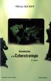 Olivier Kempf - Introduction à la cyberstratégie.