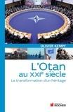 Olivier Kempf - L'Otan au XXIe siècle - La transformation d'un héritage.
