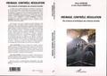 Olivier Kourchid et Jean-Claude Rabier - Freinage, contrôle, régulation - Des sciences et techniques aux sciences sociales.
