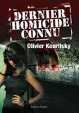 Olivier Kourilsky - Dernier homicide connu.