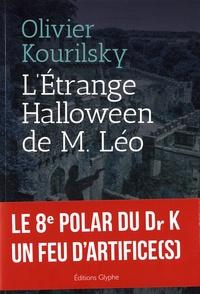 Olivier Kourilsky - L'étrange Halloween de Monsieur Léo.