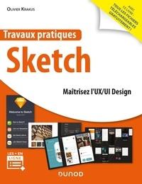 Olivier Krakus - Travaux pratiques Sketch - Maitriser l'UX/UI Design.