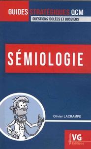 Olivier Lacrampe - Sémiologie.