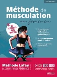 Olivier Lafay - Methode de musculation au feminin.