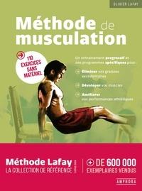 Olivier Lafay - Methode de musculation - 110 exercices sans materiel.