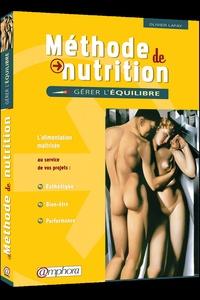 Olivier Lafay - Méthode de nutrition - Gérer l'équilibre.
