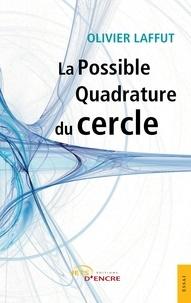 La possible quadrature du cercle.pdf