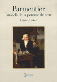 Olivier Lafont - Parmentier - Au-delà de la pomme de terre.