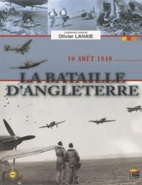 Olivier Lahaie - La bataille d'Angleterre - 10 Août 1940.