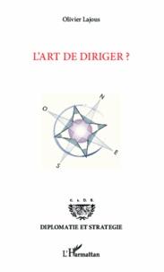 Olivier Lajous - L'art de diriger ?.
