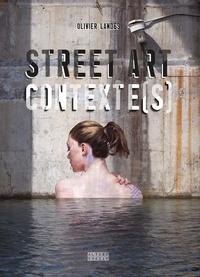 Olivier Landes - Street Art Contexte(s).
