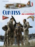 Olivier Lapray - Curtiss au combat - Le Groupe de Chasse 1/5 dans la campagne de France.