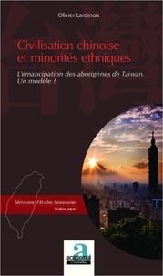 Olivier Lardinois - Civilisation chinoise et minorités ethniques - L'émancipation des aborigènes de Taiwan - Un modèle ?.