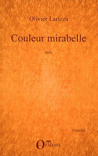 Olivier Larizza - Couleur mirabelle.