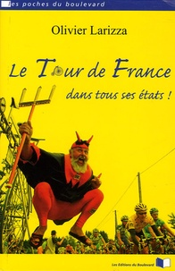 Olivier Larizza - Le Tour de France dans tous ses états !.