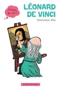 Olivier Larizza - Léonard De Vinci.