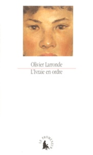 Olivier Larronde - .