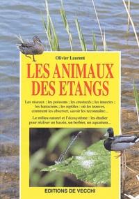 Olivier Laurent - Les animaux des étangs.