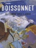 Olivier Le Bihan et Dominique Cante - Edmond Boissonnet - Le combat avec l'ange.