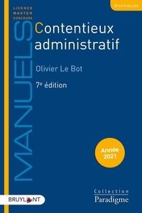 Olivier Le Bot - Contentieux administratif.
