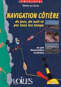 Olivier Le Carrer - Navigation côtière de jour, de nuit et par tous les temps.
