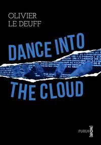 Olivier Le Deuff - Dance into the Cloud - ou la guerre des données.