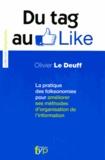 Olivier Le Deuff - Du Tag au Like - La pratique des folksonomies pour améliorer ses méthodes d'organisation de l'information.