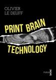 Olivier Le Deuff - Print brain technology - On pouvait se faire indexer son cerveau, avec même une fonction réseau....