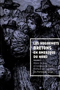 Olivier Le Dour et Grégoire LeClech - LesHuguenotsbretonsenAmériqueduNord - Volume1.