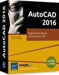 Olivier Le Frapper - Autocad 2016 - Coffret de 2 livres : maitrisez le dessin technique en 2D.